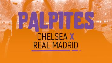 Análise Chelsea x Real Madrid (05/05/21)