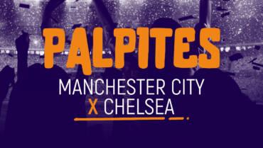 Análise Manchester City x Chelsea (29/05/21)