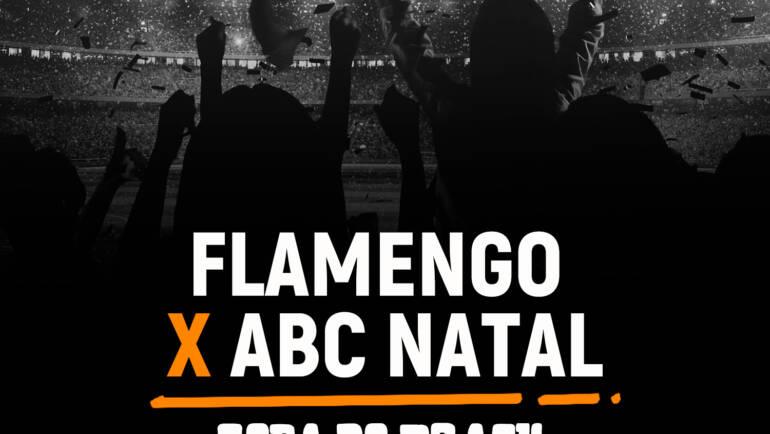 Flamengo x ABC Natal (29/07)