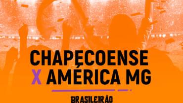 Chapecoense x América MG (16/08): Dica de Aposta, escalações, onde assistir