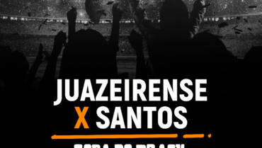Juazeirense x Santos (05/08): Dica de Aposta, escalações, onde assistir