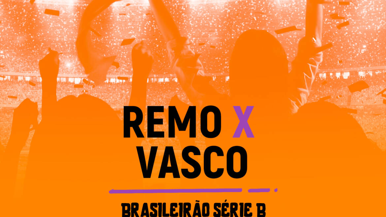 Remo x Vasco (13/08): Dica de Aposta, escalações, onde assistir