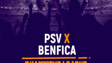 PSV x Benfica (24/08): Dica de Aposta, escalações, onde assistir